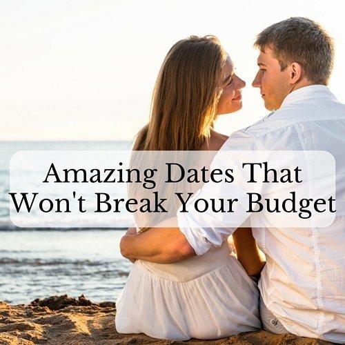 Amazing Dates That Won't Break Your Budget