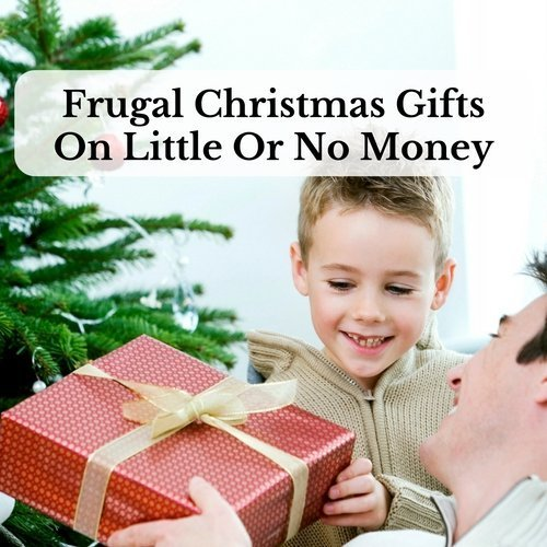 Frugal Christmas Gifts On Little Or No Money - Saving and Simplicity