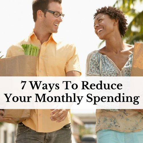7 Ways To Reduce Your Monthly Spending