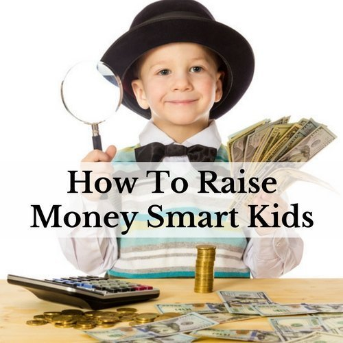 How To Raise Money Smart Kids