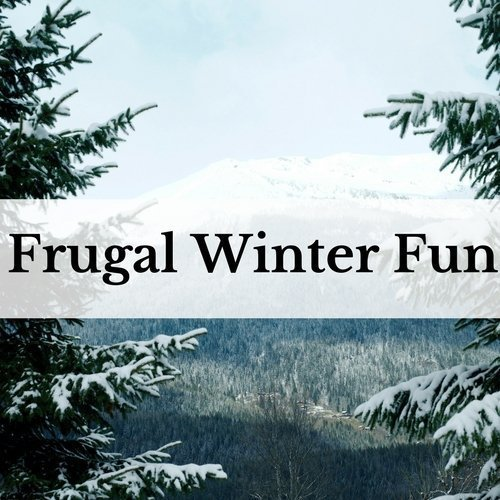Frugal Winter Fun