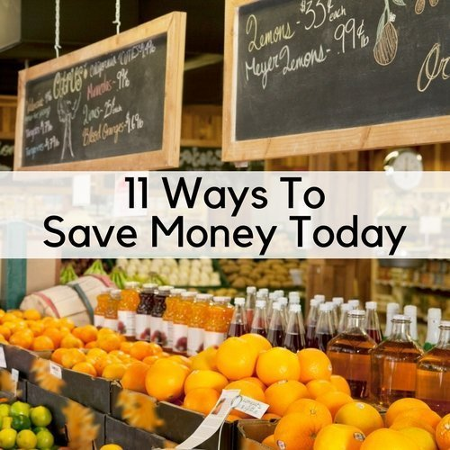 11 Ways To Save Money Today