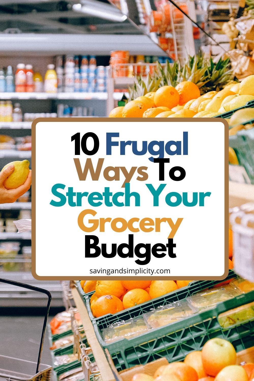 frugal ways to stretch groceries budget