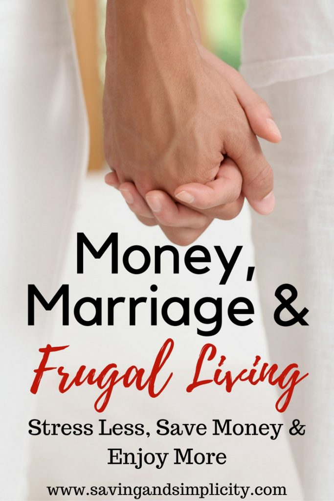 Live well on less. Be smart with your money and live frugally. Be successful in marriage. Hand in hand they work together. Money, marriage & frugal living.