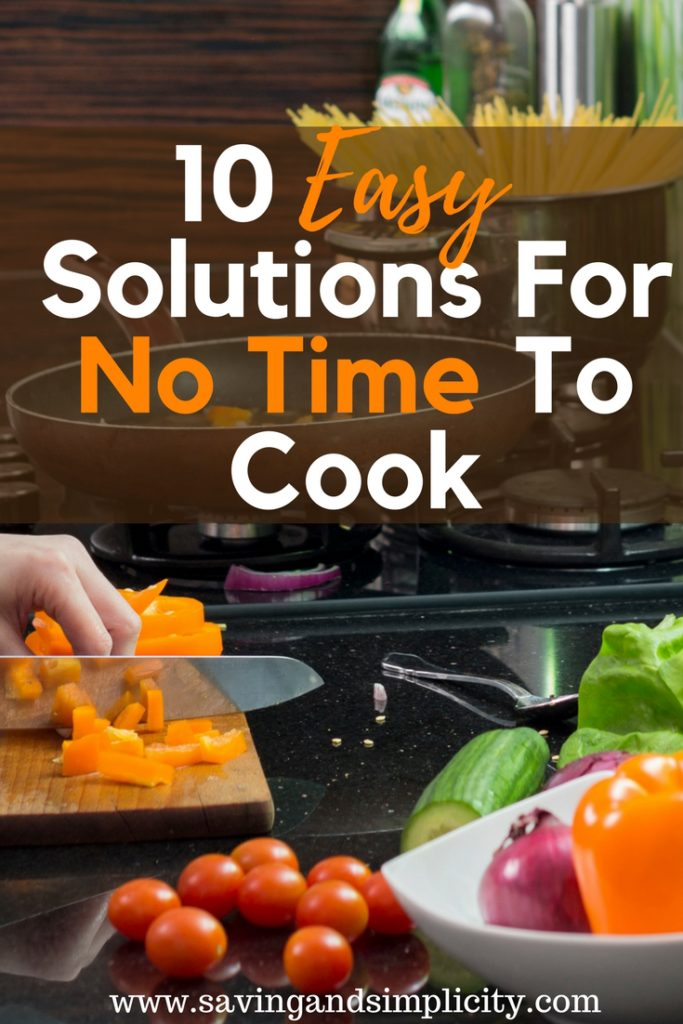 Let's face it life it busy. Moms are super crazy busy with work, errands, driving the kids here, there and everywhere. This constant running leaves little time for cooking a healthy meal for your family. Learn 10 easy solutions to help you with having no time to cook. Let's get dinner on the table.