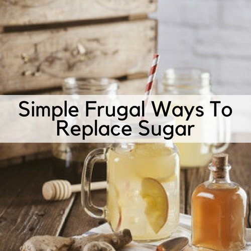 Simple Frugal Ways To Replace Sugar