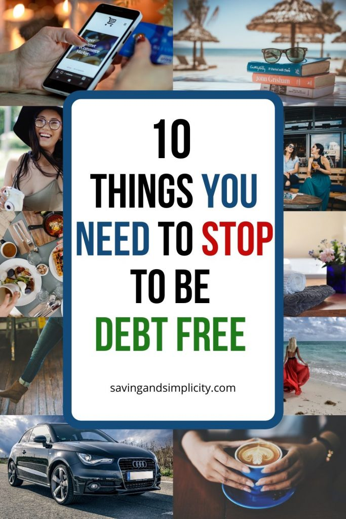 So you have to have it!  You need it now! Learn the 10 things you need to avoid for debt free living and how to get your money back on track to achieve your goals.