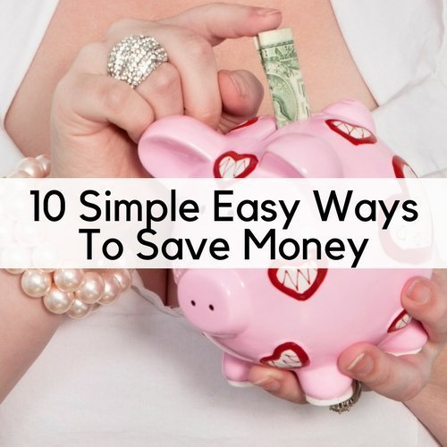 10 Simple Easy Ways To Save Money
