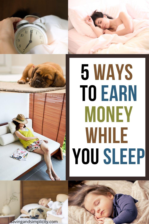 ways to earn money while you sleep