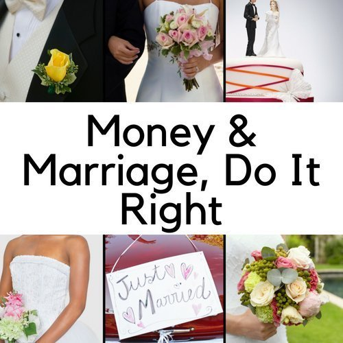 Money & Marriage, Do It Right