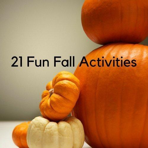 21 Fun Fall Activities