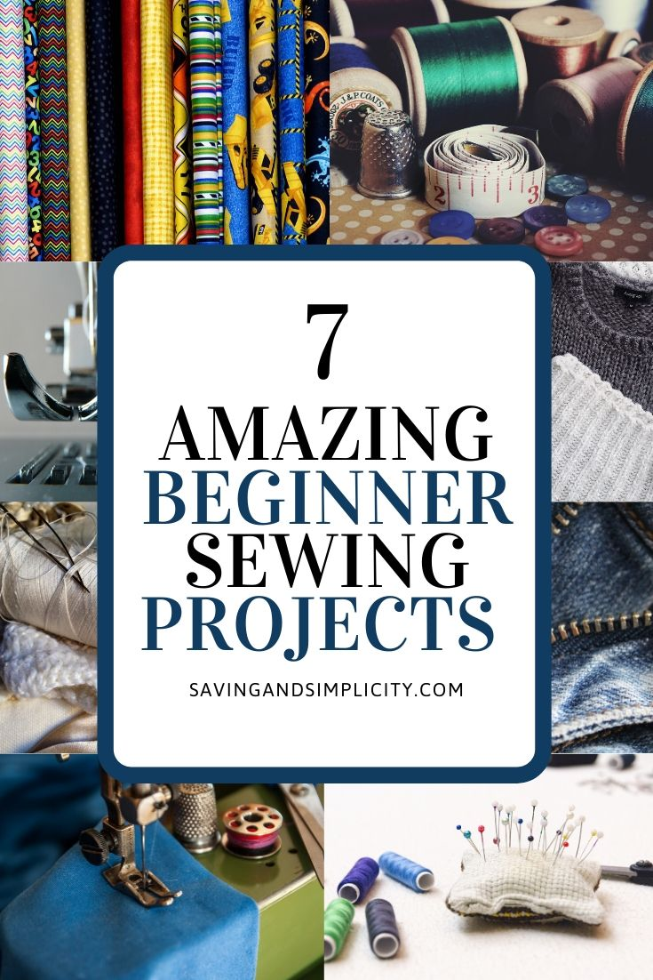 7 amazing beginner sewing projects. Simple patterns. Make for yourself or give as a gift. Learn to sew, be frugal and save money.