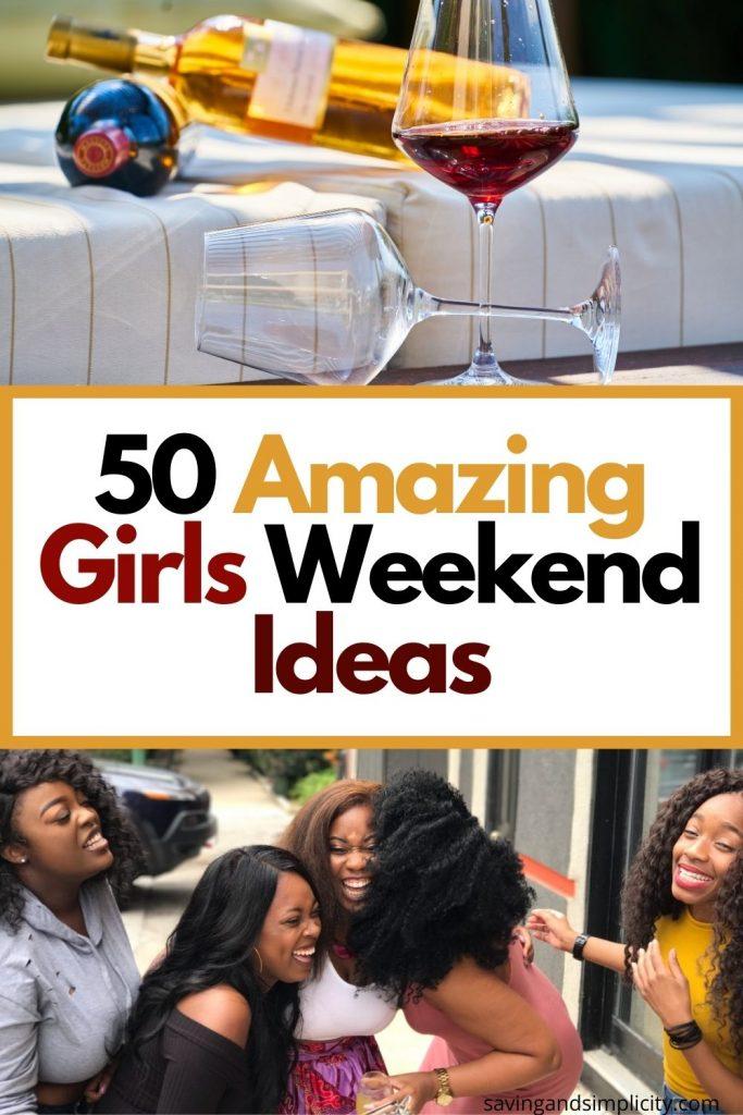 cheap girls weekend