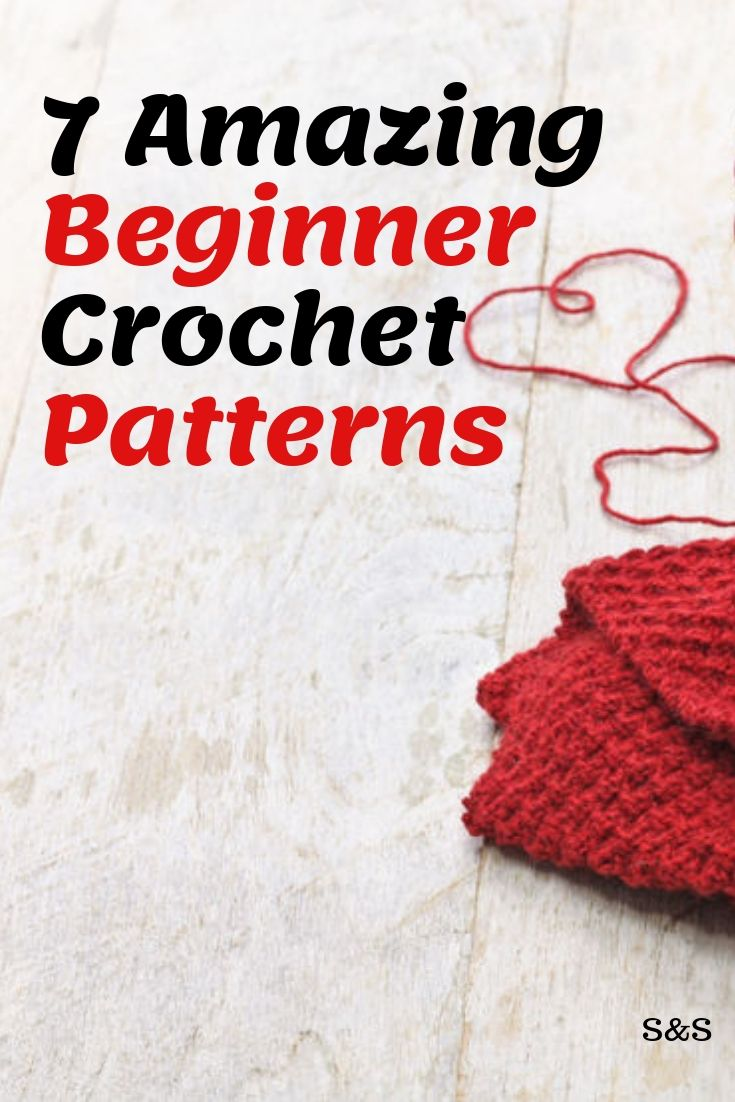 7 amazing crochet patterns for beginners