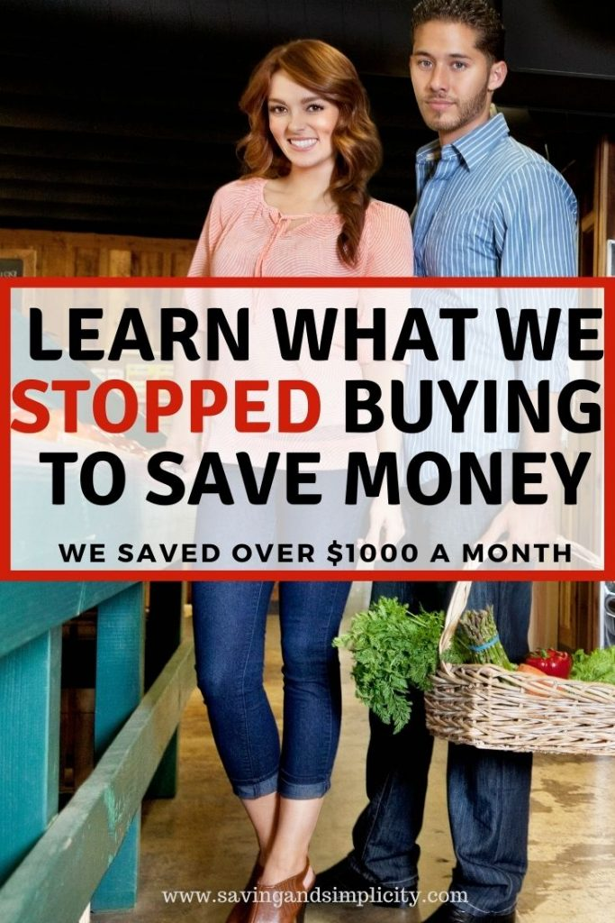 stopped buying to save money