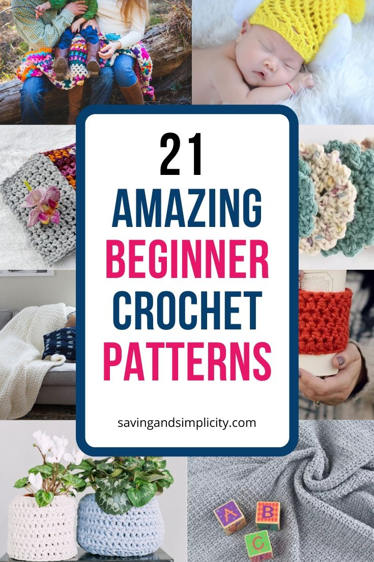 21 amazing crochet patterns for beginners. Crochet for yourself or give as gifts. Baby blankets, dish clothes, hats, blankets and more.