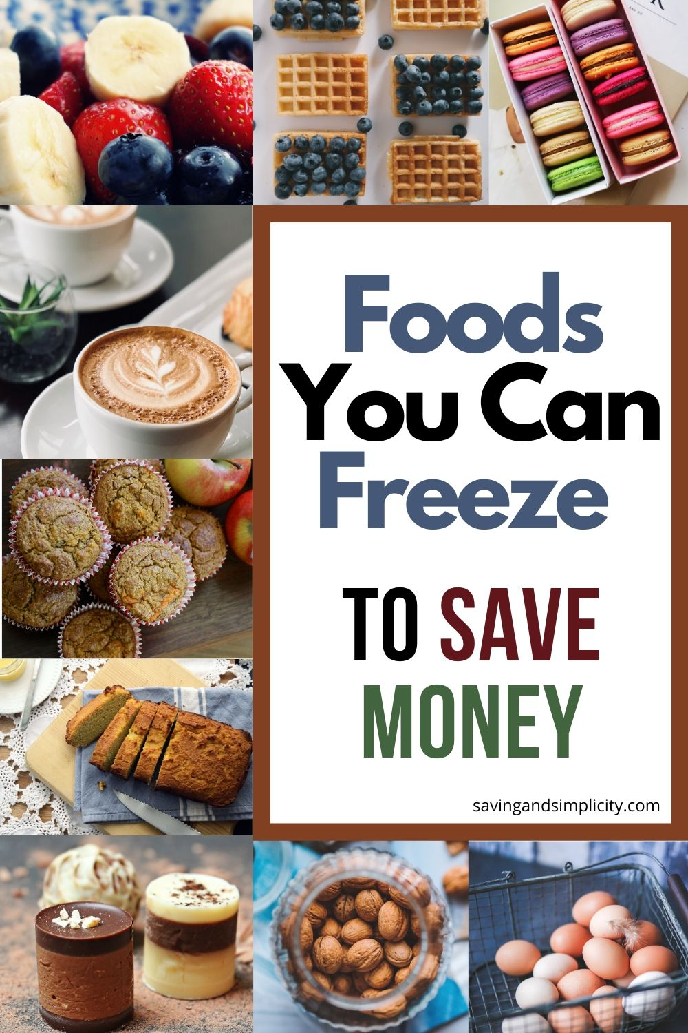 foods you can freeze to save money