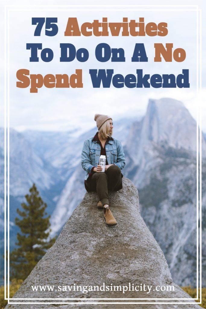 no spend weekend