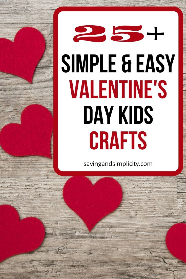 25 Amazing Valentine S Day Crafts For Kids Saving Simplicity