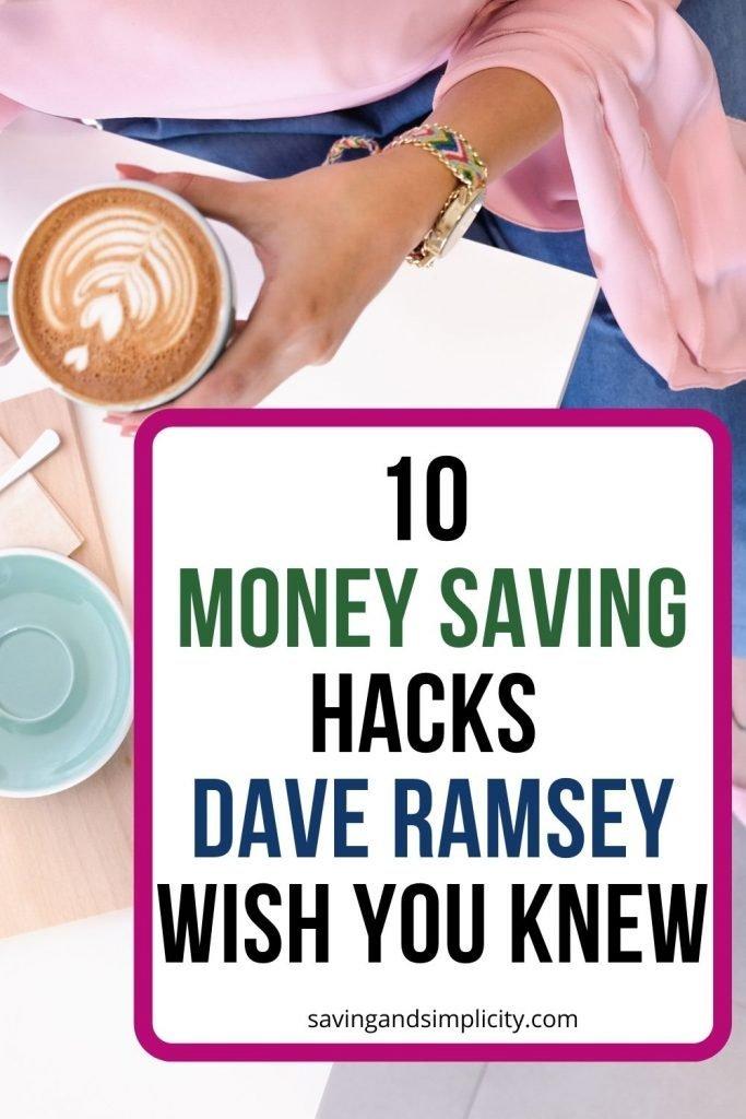 Dave Ramsey money saving hacks