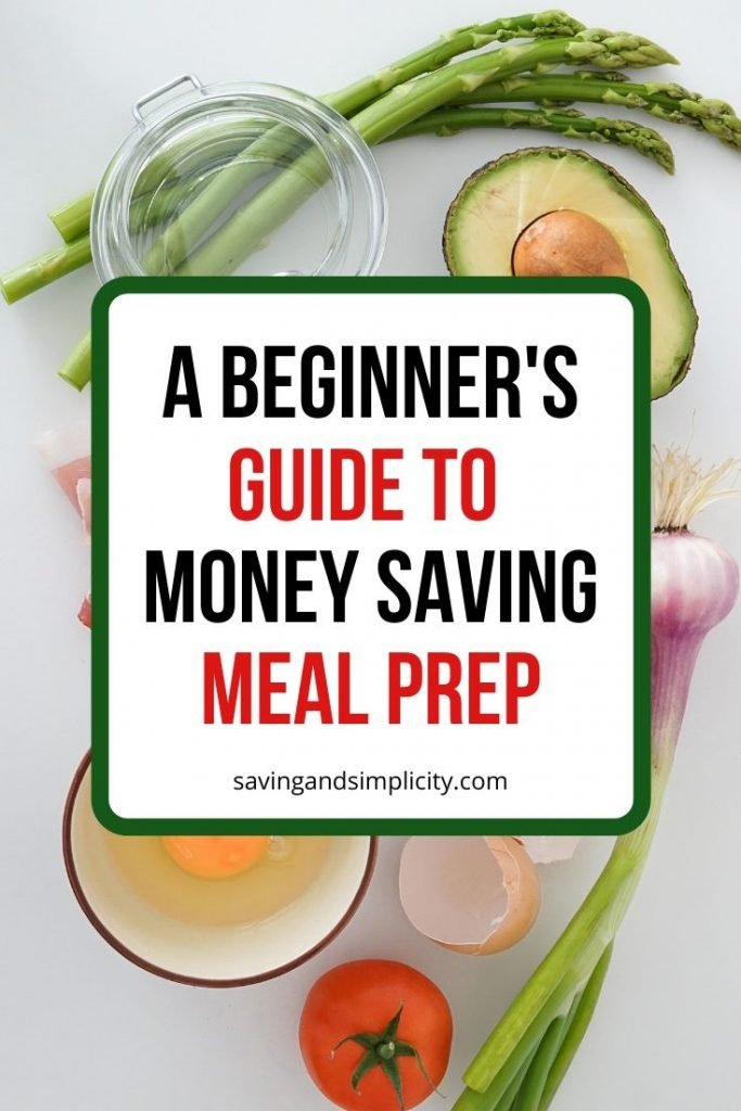 Do you struggle to get dinner on the table?  Our beginner's guide to money saving meal prep can help you get dinner on the table and under budget.