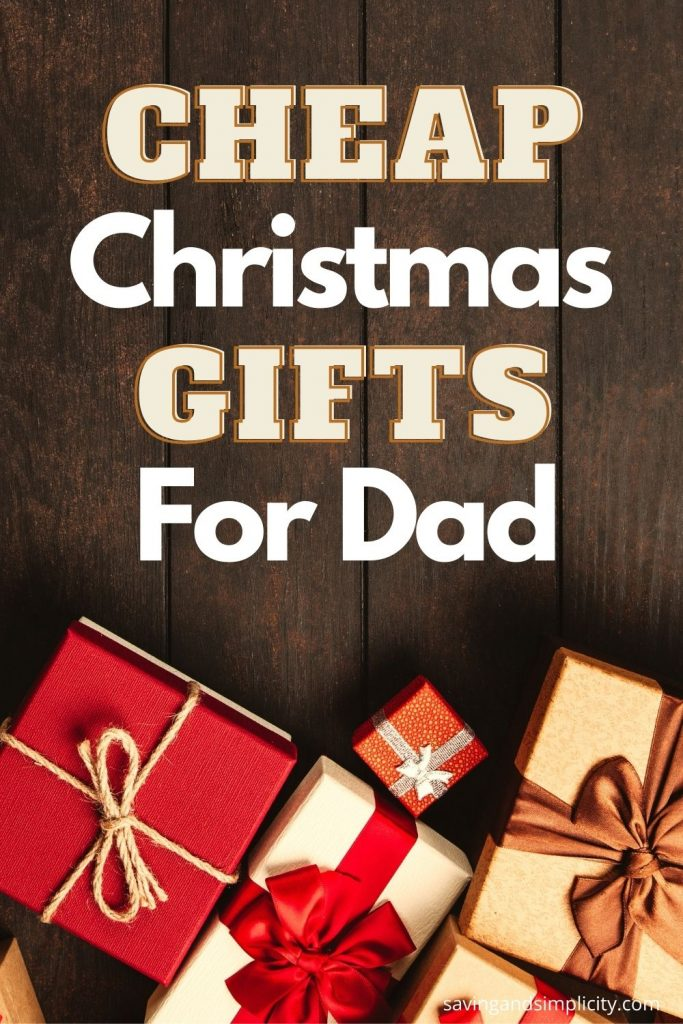 cheap gifts for dad