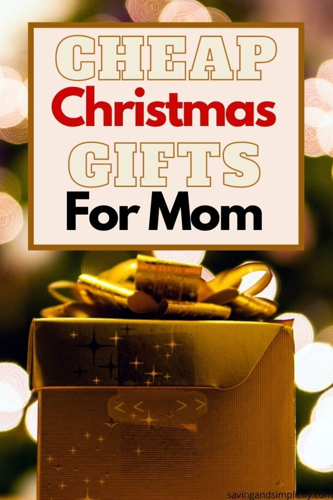 cheap gifts for mom