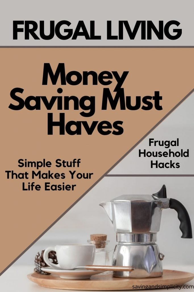 frugal money saving must haves
