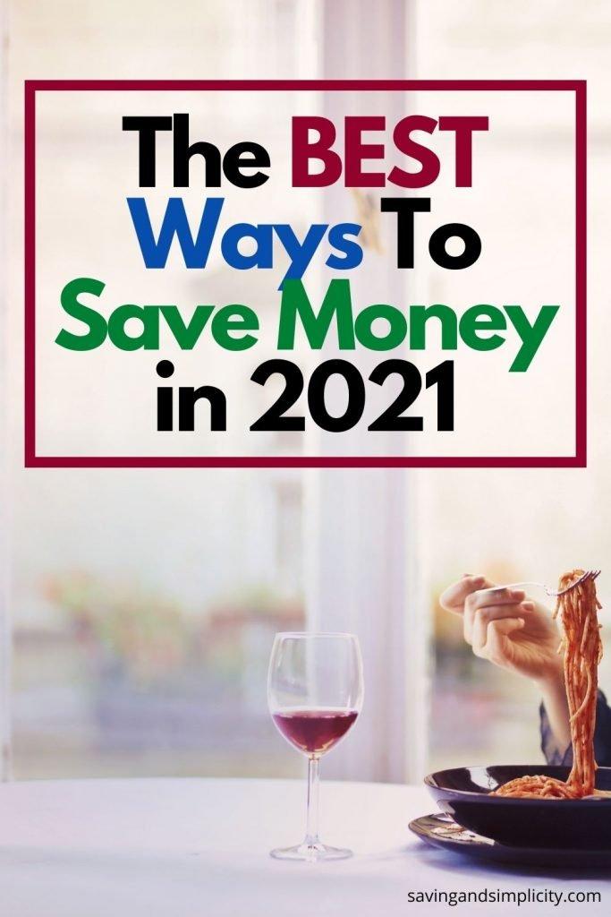 best ways to save money 2021