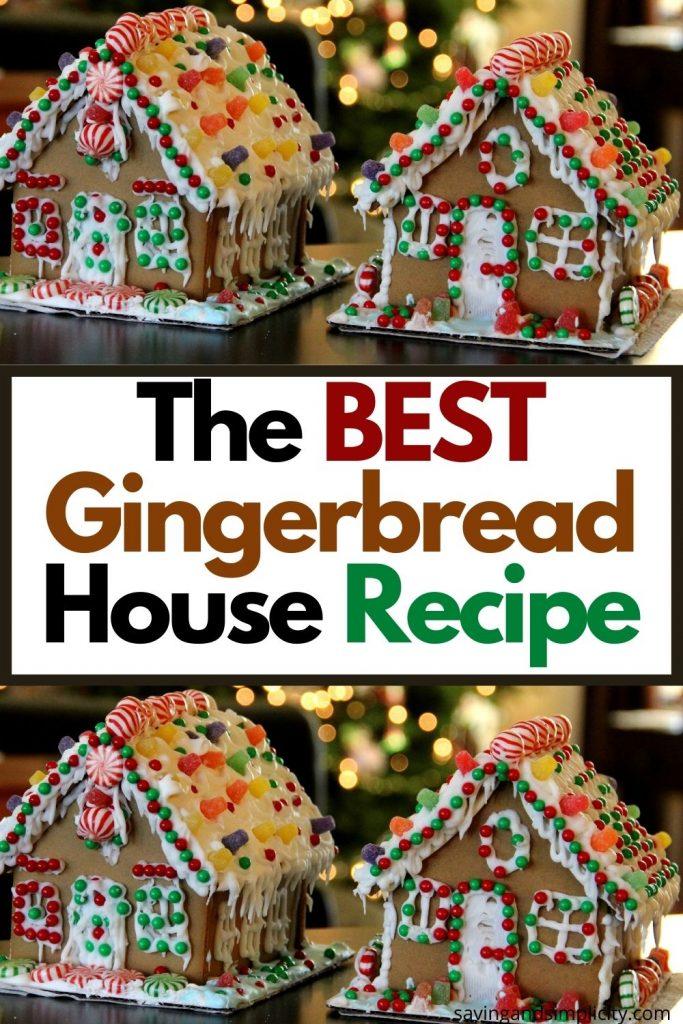 best gingerbread house recipe