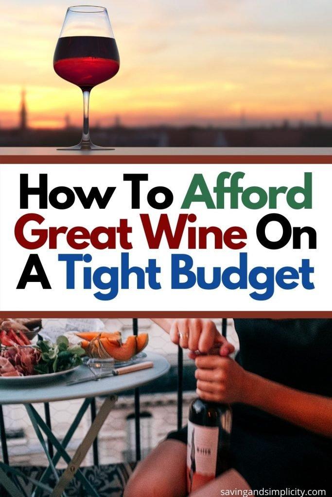 great wine tight budget