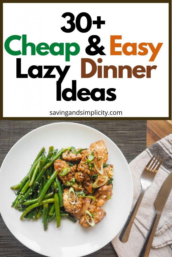 lazy dinner ideas